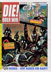 DIE! ODER WIR #0