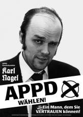 DIN-A1-Poster: APPD-Kanzlerkandidat Karl Nagel (1998)