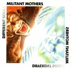 Militant Mothers - Different Souls LP (1990)