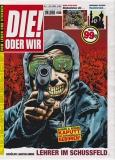 DIE! ODER WIR #1