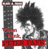 Klaus N. Frick: Vielen Dank, Peter Pank (1998)