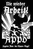 Nie wieder Arbeit - Die APPD, der legale Arm der ChaosTage? (DVD)