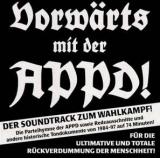 Vorwärts mit der APPD - die CD zum Wahlkampf (1998)